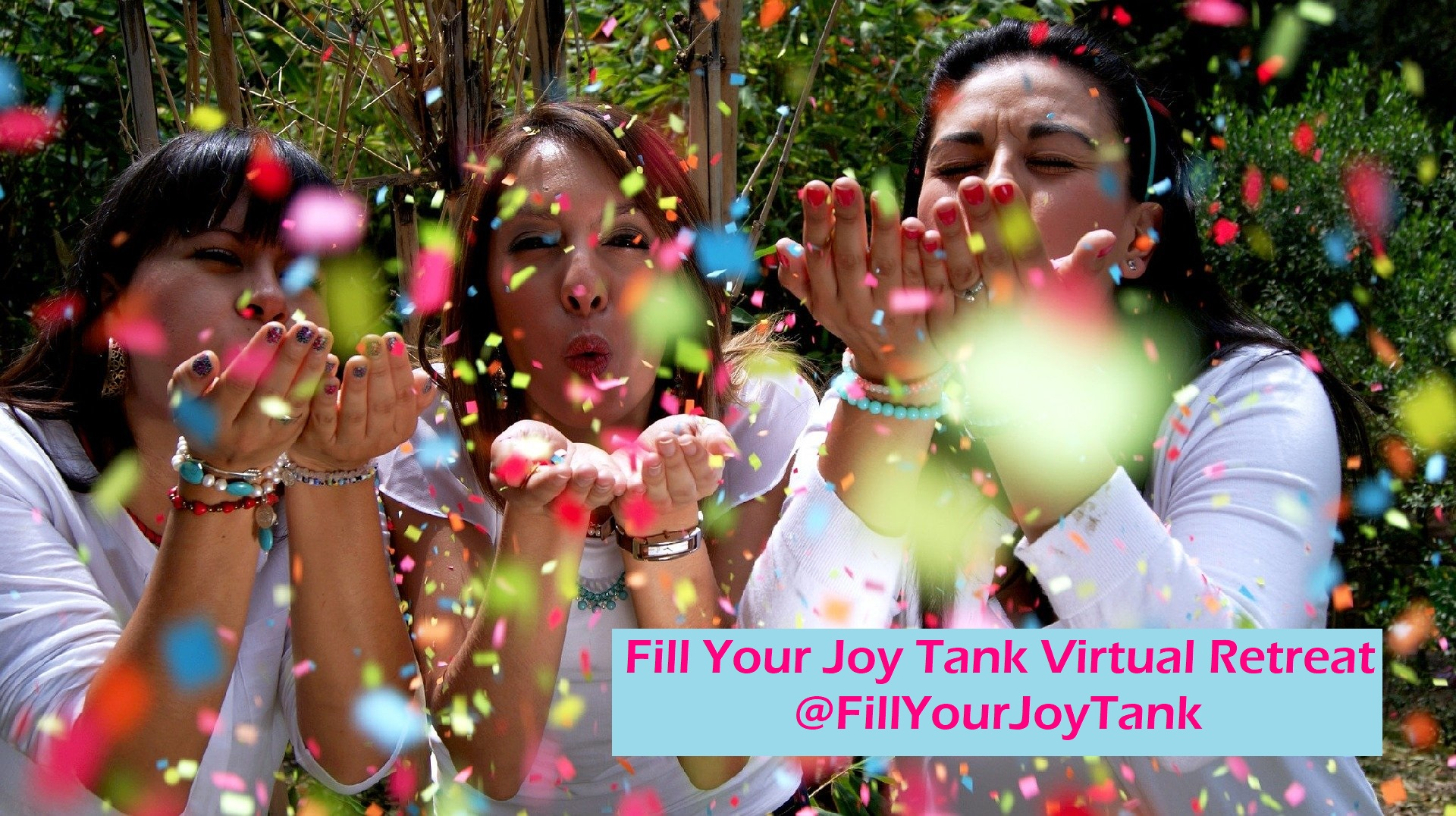Fill Your Joy Tank retreat