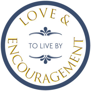 Love and Encouragement Podcast