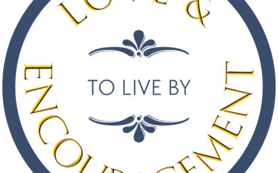 New podcast launched! Love & Encouragement To Live By