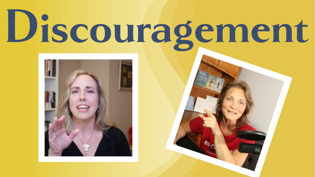 Discouragement Podcast
