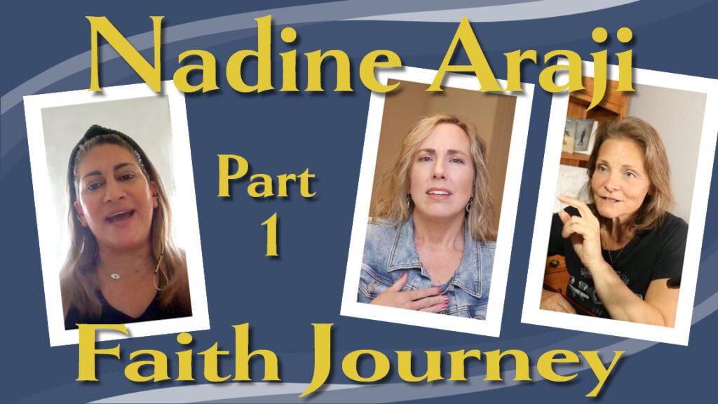 Nadine's Faith Journey Part 1